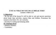 TIẾNG ANH 3 : BẠN LÀM GÌ VÀO GIỜ NGHỈ- WHAT DO YOU DO AT BREAKTIME - LESSON 5