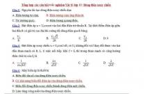 Tổng hợp các câu hỏi trắc nghiệm Vật lý lớp 12: Dòng điện xoay chiều