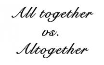 Altogether or All together